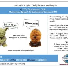 TTDI Toastmasters – 17th August 2016 meeting #382 – Humorous Speech & Evaluation Contest